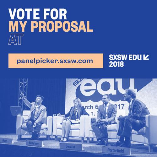SXSW EDU 2018 Panel Picker