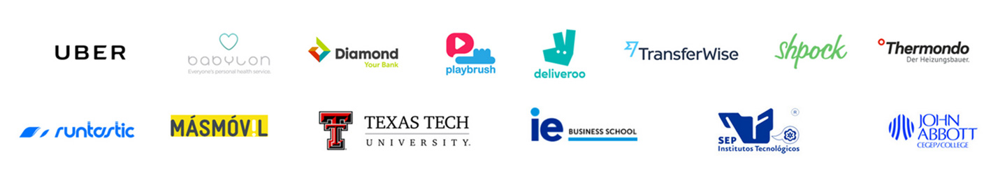 UBER, GAP, babylon, Diamond Your Bank, playbrush, deliveroo, TransferWise, shpock, Thermondo, runtastic, MASMOV L, Texas Tech University, ie Business School, SEP Institutos Technologicos, John Abbott CEGEP/College