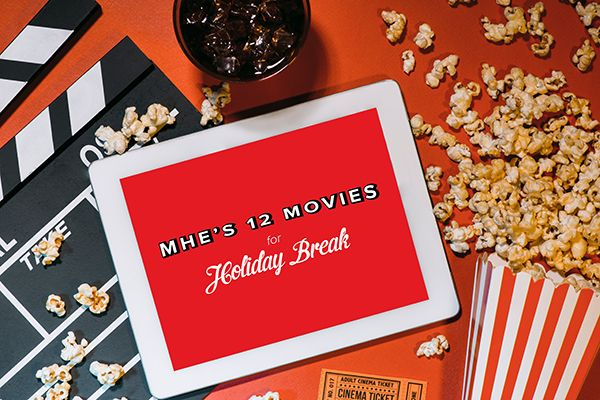12 Movies to Watch Over the Holiday Break