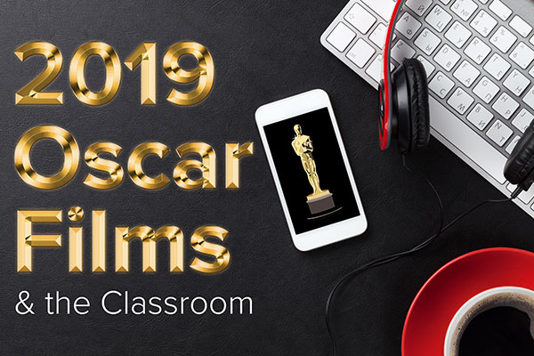 2019 Oscar Films: A New Source of Student Engagement