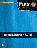 FLEX Literacy Implementation Guide, Elementary