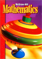 McGraw-Hill Mathematics, Grade K, Pupil Edition (Consumable)