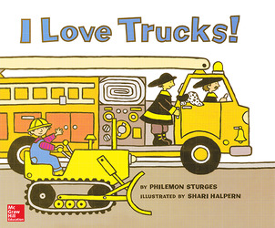 McGraw-Hill Mathematics, Grade K, I Love Trucks! Big Book