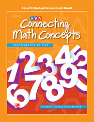 Connecting Math Concepts Level B, Student Assessment Book