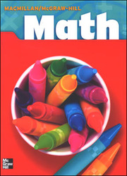 Macmillan/McGraw-Hill Math, Grade 3, Pupil Edition
