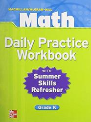 Macmillan/McGraw-Hill Math, Grade K, Daily Practice Workbook