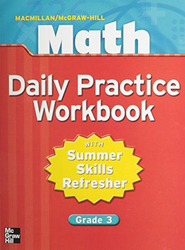 Macmillan/McGraw-Hill Math, Grade 3, Daily Practice Workbook