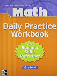 Macmillan/McGraw-Hill Math, Grade 4, Daily Practice Workbook
