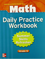 Macmillan/McGraw-Hill Math, Grade 5, Daily Practice Workbook
