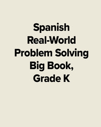 Spanish Real-World Problem Solving Big Book, Grade K