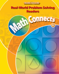 Math Connects, Grade K, Real-World Problem Solving Readers Package (Approaching)