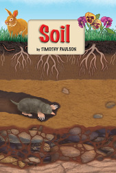 Science, A Closer Look, Grade 2, Approaching Leveled Reader - Soil
