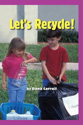 Science, A Closer Look, Let's Recycle! (6 copies)