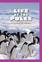 Science, A Closer Look, Grade 3 Leveled Reader, Life at the Poles (6 copies)