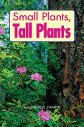 Science, A Closer Look, Grade K, Ciencias: Leveled Reader - Small Plants, Tall Plants (6 copies)