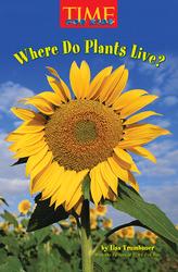 Science, A Closer Look, Grade K, Ciencias: Leveled Reader - Where Do Plants Live? (6 copies)