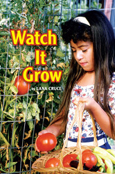 Science, A Closer Look, Grade 1, Watch it Grow