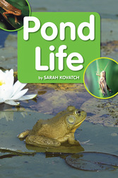 Science, A Closer Look, Grade 1,  Ciencias: Approaching Leveled Reader - Pond Life (6 Copies)