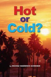Science, A Closer Look, Grade 1,  Ciencias: Approaching Leveled Reader - Hot or Cold? (6 copies)