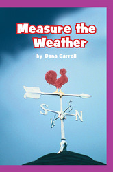 Science, A Closer Look, Grade 1,  Ciencias: On Level Leveled Reader - Measure the Weather (6 Copies)