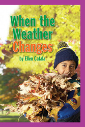 Science, A Closer Look, Grade 1, When the Weather Changes (6 copies)