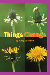 Science, A Closer Look, Grade 1, Things Change