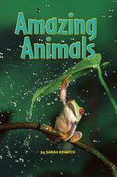 Science, A Closer Look, Grade 1,  Ciencias:  Leveled Reader - Amazing Animals