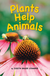 Science, A Closer Look, Grade 1,  Ciencias: Beyond Leveled Reader - Plants Help Animals (6 Copies)