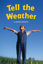 Science, A Closer Look, Grade 1, Tell the Weather