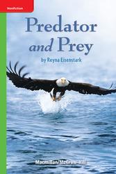 Science, A Closer Look, Grade 4, Leveled Reader Predator and Prey