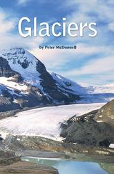 Science, A Closer Look, Grade 4, Leveled Reader Glaciers