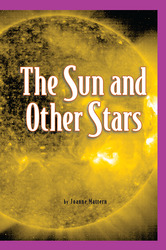 Science, A Closer Look, Grade 5, Ciencias: Leveled Readers, On-Level, The Sun and Other Stars (6 copies)