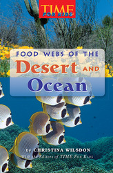 Science, A Closer Look, Grade 6, Ciencias: Leveled Readers, On-Level, Food Webs of the Desert and Ocean (6 copies)