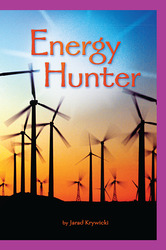 Science, A Closer Look, Grade 6, Ciencias: Leveled Readers, On-Level, Energy Hunters (6 copies)