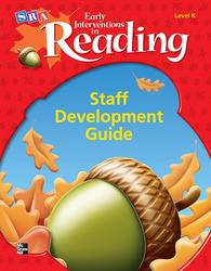 Early Interventions in Reading Level K, Additional Staff Development Handbook