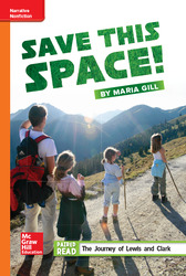 Reading Wonders Leveled Reader Save This Space!: Approaching Unit 1 Week 3 Grade 5