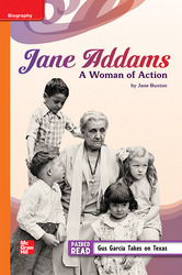 Reading Wonders Leveled Reader Jane Addams: A Woman of Action: Approaching Unit 4 Week 3 Grade 5