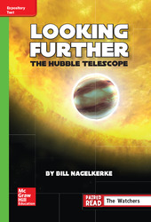 Reading Wonders Leveled Reader Looking Further: The Hubble Telescope: Beyond Unit 5 Week 4 Grade 6