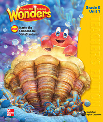 Reading Wonders, Grade K, Teacher's Edition Volume 1