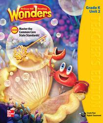 Reading Wonders, Grade K, Teacher's Edition Volume 2