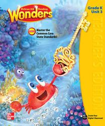 Reading Wonders, Grade K, Teacher's Edition Volume 3