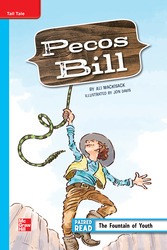 Reading Wonders Leveled Reader Pecos Bill: On-Level Unit 4 Week 1 Grade 5