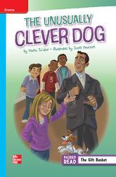 Reading Wonders Leveled Reader The Unusually Clever Dog: On-Level Unit 4 Week 2 Grade 5