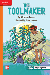 Reading Wonders Leveled Reader The Toolmaker: Approaching Unit 2 Week 3 Grade 6