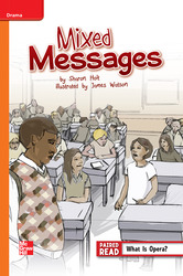 Reading Wonders Leveled Reader Mixed Messages: Approaching Unit 4 Week 3 Grade 6