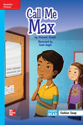 Reading Wonders Leveled Reader Call Me Max: On-Level Unit 1 Week 1 Grade 6