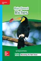 Reading Wonders Leveled Reader Rain-Forest Riches: On-Level Unit 1 Week 3 Grade 6
