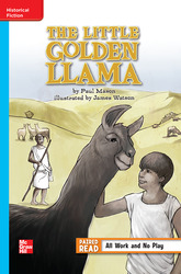 Reading Wonders Leveled Reader The Little Golden Llama: On-Level Unit 2 Week 4 Grade 6