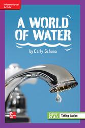 Reading Wonders Leveled Reader A World of Water: ELL Unit 3 Week 5 Grade 6