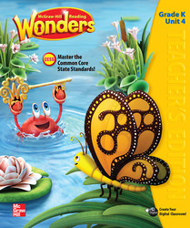 Reading Wonders, Grade K, Teacher's Edition Volume 4